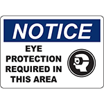 NOTICE Eye Protection Required In This Area Sign w/Symbol
