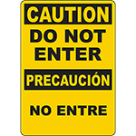 CAUTION Do Not Enter Bilingual Sign