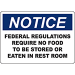 NOTICE No Food To Be Stored In Rest Room Sign