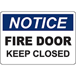 NOTICE Fire Door Keep Closed Sign