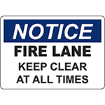 NOTICE Fire Lane Keep Clear At All Times Sign