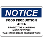 NOTICE Food Production Area Wash Hands Before Work Sign
