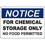 NOTICE For Chemical Storage Only No Food Permitted Sign