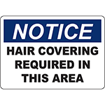 NOTICE Hair Covering Required In This Area Sign