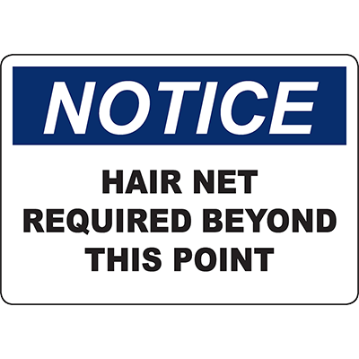 NOTICE Hair Net Required Beyond This Point Sign