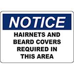 NOTICE Hairnets And Beard Covers Required In This Area Sign