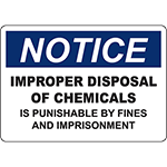 NOTICE Improper Disposal Of Chemicals Sign