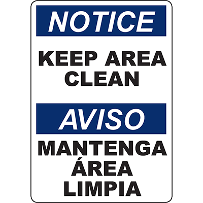 NOTICE Keep Area Clean Bilingual Sign