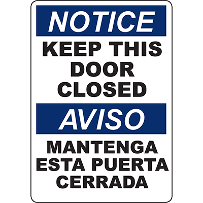 NOTICE Keep This Door Closed Bilingual Sign