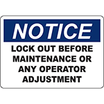 NOTICE Lock Out Before Maintenance Or Any Operator Adjustment Sign