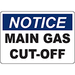 NOTICE Main Gas Cut-Off Sign