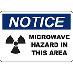 NOTICE Microwave Hazard In This Area Sign