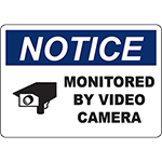 NOTICE Monitored By Video Camera Sign