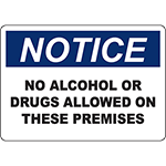 NOTICE No Alcohol Or Drugs Allowed On These Premises Sign
