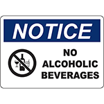 NOTICE No Alcoholic Beverages Sign