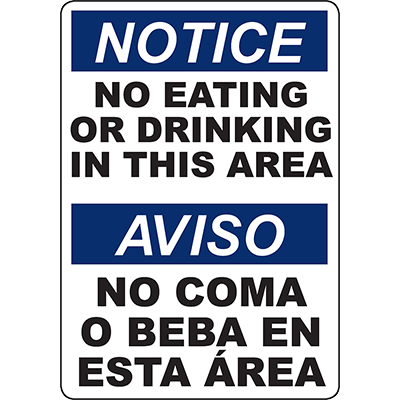 NOTICE No Eating Or Drinking In This Area Bilingual Sign