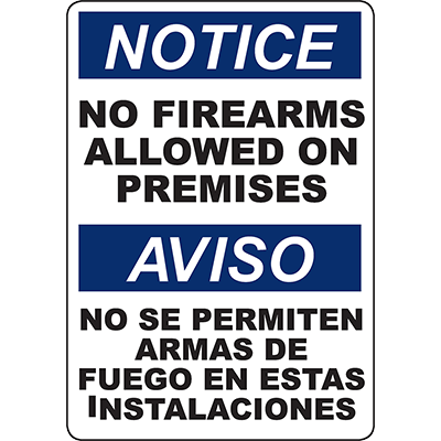 NOTICE No Firearms Allowed On Premises Bilingual Sign