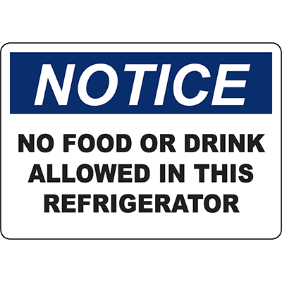 NOTICE No Food Or Drink Allowed In This Refrigerator Sign