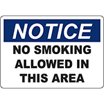 NOTICE No Smoking Allowed In This Area Sign