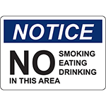 NOTICE No Smoking Eating Drinking Sign