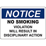 NOTICE No Smoking Violation Will Result In Disciplinary Action Sign