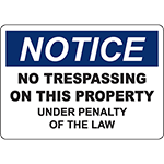 NOTICE No Trespassing Under Penalty Of Law Sign
