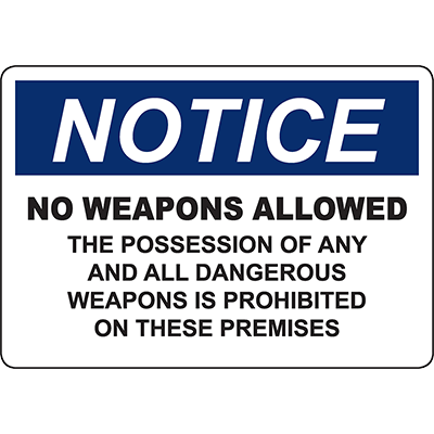 NOTICE No Weapons Allowed Sign