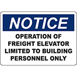 NOTICE Operation Of Freight Elevator Limited Sign