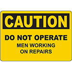 CAUTION Do Not Operate Men Working On Repairs Sign