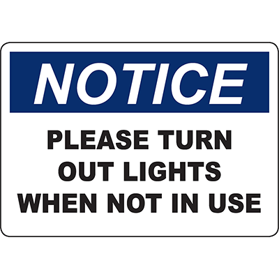 NOTICE Please Turn Out Lights When Not In Use Sign