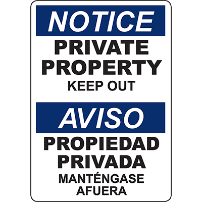 NOTICE Private Property Bilingual Sign