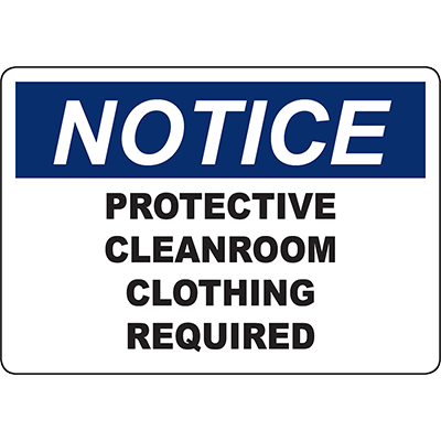 NOTICE Protective Cleanroom Clothing Required Sign