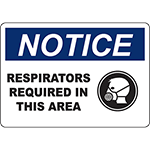 NOTICE Respirators Required In This Area Sign