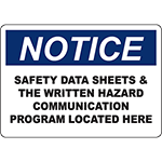 NOTICE Safety Data Sheets Located Here Sign