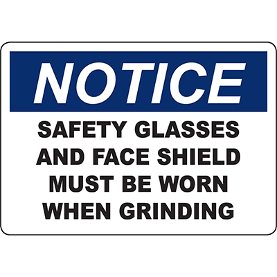 NOTICE Safety Glasses And Face Shield Must Be Worn Sign