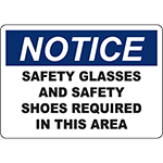 NOTICE Safety Glasses And Safety Shoes Required In This Area Sign