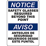 NOTICE Safety Glasses Required Beyond Point Bilingual Sign