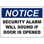 NOTICE Security Alarm Will Sound If Door Is Opened Sign