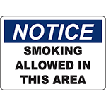 NOTICE Smoking Allowed In This Area Sign