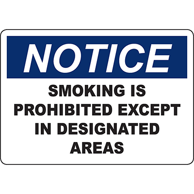 NOTICE Smoking Is Prohibited Except In Designated Areas Sign