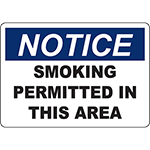 NOTICE Smoking Permitted In This Area Sign