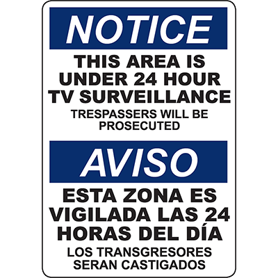 NOTICE This Area Under 24 Hour TV Surveillance Bilingual Sign