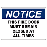 NOTICE This Fire Door Must Remain Closed At All Times Sign