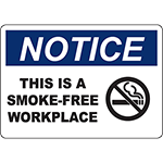 NOTICE This Is A Smoke-Free Workplace Sign w/Symbol