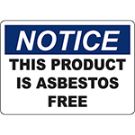 NOTICE This Product Is Asbestos Free Sign