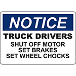 NOTICE Truck Drivers Sign
