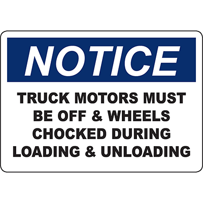 NOTICE Motors Must Be Off & Wheels Chocked Sign