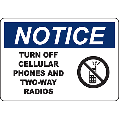 NOTICE Turn Off Cellular Phones And Radios Sign