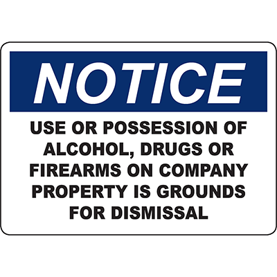NOTICE No Alcohol, Drugs Or Firearms Sign