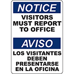 NOTICE Visitors Must Report To Office Bilingual Sign